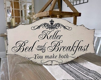 PERSONALIZED BED and BREAKFAST | you make both | Guest Room Signs | Bedroom Signs | 27 x 14