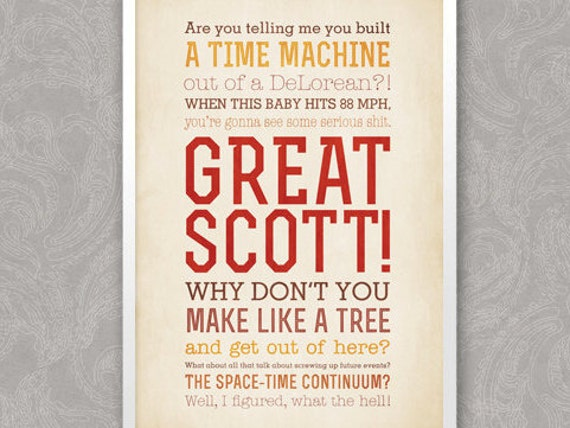Great Scott Back To The Future Quotes Typographic Print Etsy