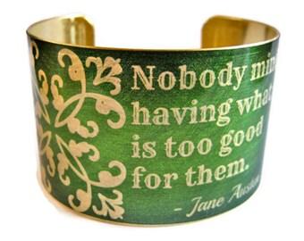 Jane Austen brass cuff bracelet Mansfield Park Quote jewelry  Gifts for her