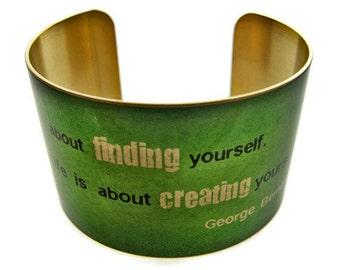 """GEORGE BERNARD SHAW cuff bracelet """"Life isn't about..."""" vintage style brass Gifts for her"""