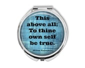 "William Shakespeare ""This above all; to thine own self be true"" Compact Mirror Pocket Mirror Large"