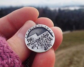 """John Muir Mountains  - """"The mountains are calling and I must go..."""" - sterling silver necklace"""
