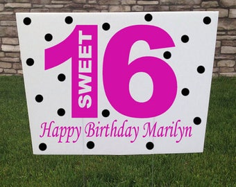Sweet 16 Birthday Party Yard Sign, Custom 16th Birthday party decor, Birthday Sign, Girls Birthday Party, Teen Girl Party Sign Yard Stake