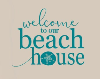 Welcome to our Beach House Vinyl wall Decal Words, Nautical decor, Beach decorations, Nautical decal, Beach stickers, Sand dollar decal