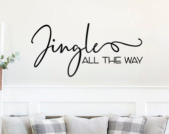 Jingle All The Way Decal, Farmhouse Christmas, Vinyl Wall Decal, Christmas Decals, Glass decal, Farmhouse Decals, Holiday Decor, Modern