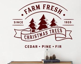 Farm Fresh Trees Christmas Decal, Christmas Trees Vinyl Decal, Christmas Decal, holiday Decals, Vinyl decal Farmhouse Christmas sign vinyl