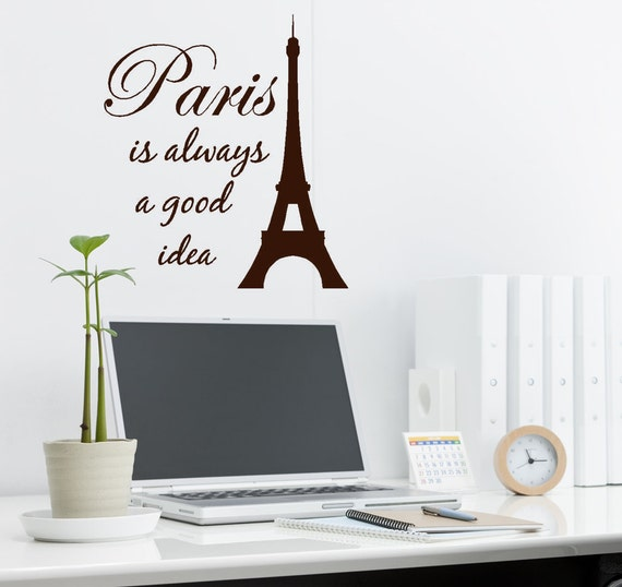 Wall Decal Quote Paris Is Always A Good Idea Large Eiffel Etsy