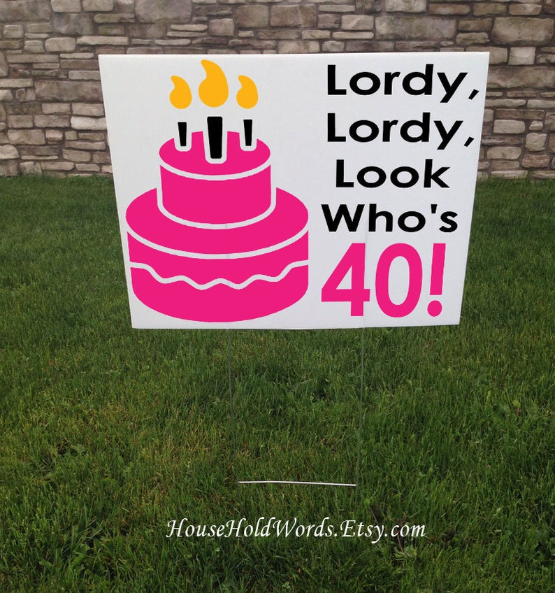 40th Birthday Party Sign Happy Yard Turning 40