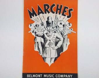 Belmont Music Company MARCHES Sheet Music - 20 Marches - Two Wedding and One Funeral Marches - 1938 Music - Orange and Black Marching Band