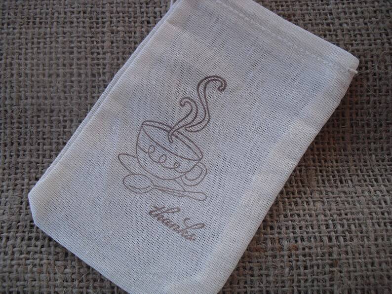 Item 1216 Favor Bags SET OF 10 Tea Cup Thank You Muslin Favor Bags Gift Bags or Candy Bags