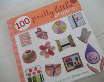 Sewing Book 100 Pretty Little Projects, Sewing Crafts, Lark Craft Book