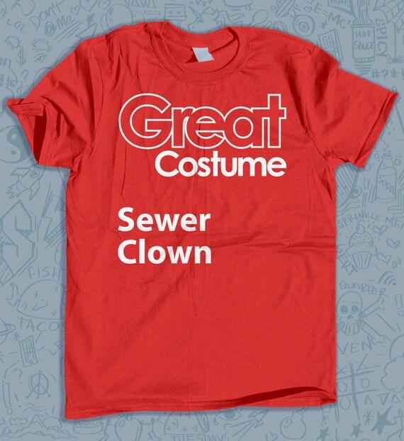 Halloween Svg File Creepy Clown Sewer Clown Funny Women Costume Tshirt Halloween Shirt Diy Costume Costume Party Ideas Costume Shirt