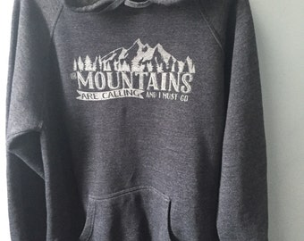 The Mountains Are Calling Hoodie Sweatshirt