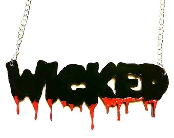 Wicked Word Acrylic Necklace Wizard of Oz dorothy witch silver chain Torture Couture gothic goth slasher gore bloody