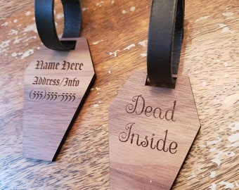 Personalized Coffin Luggage Bag ID Tag Travel Custom Walnut Wood Faux Leather 2 Sided Engraved Laser Cut Gothic Horror Dead Inside