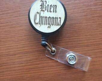 Bien Chingona Badge ID Reel Birch Wood