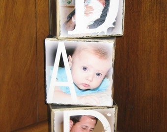 Custom made PHOTO gift for DAD- Photo Letter blocks- set of 3- Dad Pop Mom