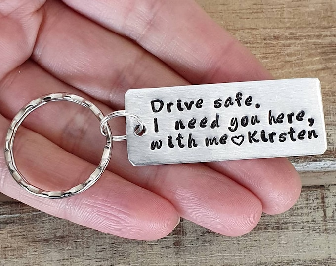 Personalized Drive Safe I Need You Here with Me Keychain, Engraved Couples Keyring, Customizable New Driver Gift, Husband, Boyfriend Gift
