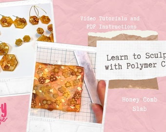 LEARN TO SCULPT - Honey Comb Slab Polymer Clay Tutorial .pdf and Video Tutorial Digital Download