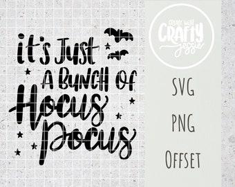 It's Just a Bunch of Hocus Pocus SVG Cut File Cricut Silhouette