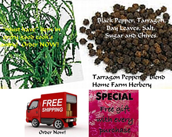 Tarragon Pepper Blend, Order now & get free shipping, free gift, Sale B3G1F!