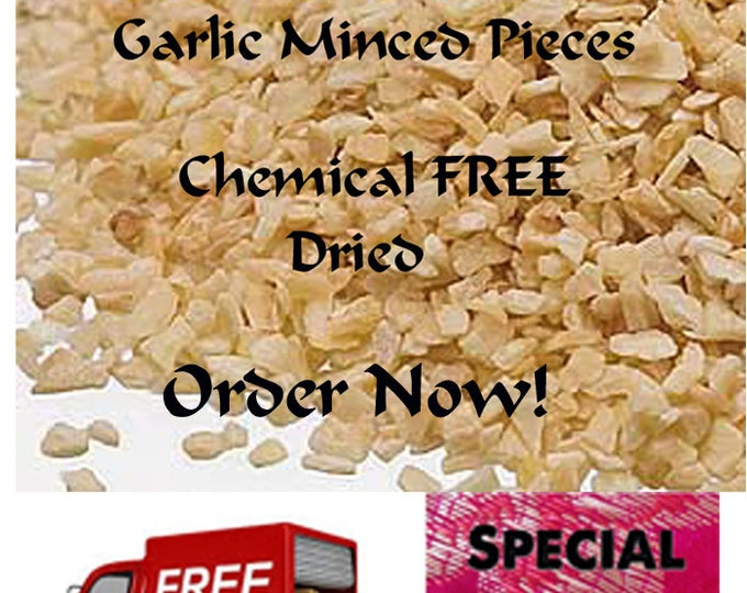 Garlic Minced Pieces, Great shelf life, Chemical FREE, Order now