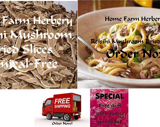 Reisihi Mushroom Dried Slices a great treat or gift item for any cook. Order now.