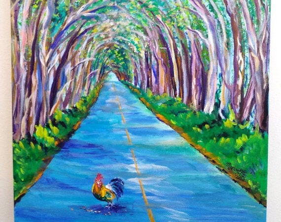 Kauai Tree Tunnel with Rooster Original Acrylic Painting from Kauai Hawaii   Hawaiian Art Kauai Decor Chicken Kitchen Wall Art