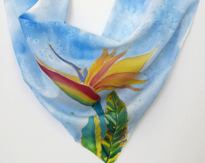 Hand Painted Original Silk Scarf  - Bird of Paradise - Kauai Hawaii Hawaiian - Square Silk Scarf - Silk Scarves - Birthday Gifts for Her