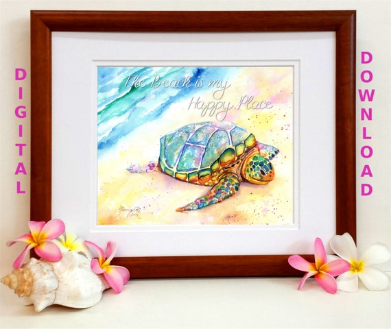 The Beach is My Happy Place, Printable Wall Art, Turtle Wall Decor, Turtle Quote, Beach Quote, Downloadable Art, Kids Room Art, Hawaii Print