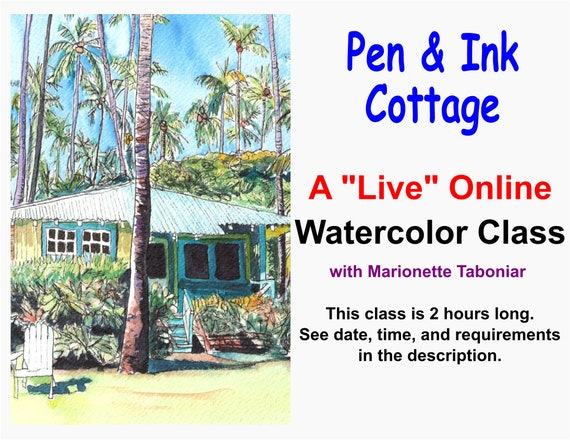 Pen and Ink Cottage - A Live Online Watercolor Class with Marionette Taboniar - Tuesday, December 15 -  Two Hour Class - Zoom Art Class