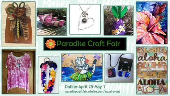 Virtual Paradise Craft Fair - April 25 through May 1, 2021