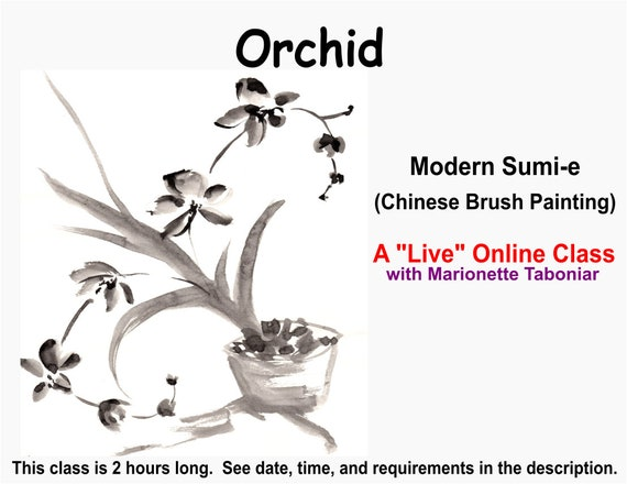 Orchid - A Live Online Modern Sumi-e Class with Marionette Taboniar - Tuesday, September 28 - Chinese Brush Painting -  Zoom Art Classes