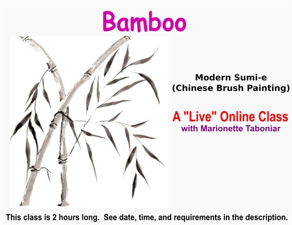 Bamboo - A Live Online Modern Sumi-e Class with Marionette Taboniar - Tuesday, August 24 - Chinese Brush Painting -  Zoom Art Classes