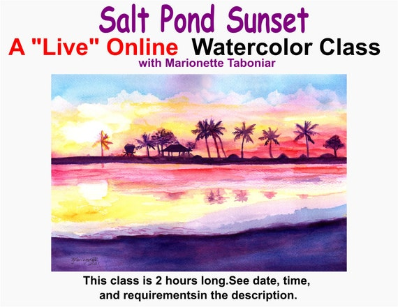 Salt Pond Sunset - A Live Online Watercolor Class with Marionette Taboniar - Tuesday, July 6 -  Zoom Art Classes - Zoom Lesson