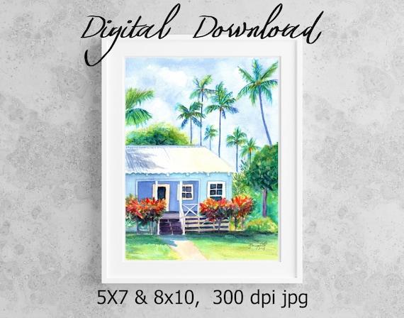 Little Blue Cottage Print Digital Download 8x10 5x7 jpg Watercolor Print Printable wall art Downloadable Hawaii Decor Hawaiian Cottage House