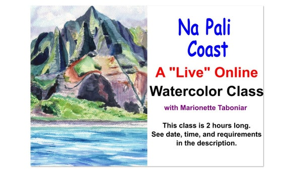 Na Pali Coast - A Live Online Watercolor Class with Marionette Taboniar - Friday, August 28 - A Two Hour Class - Zoom Art Class