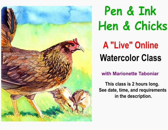 Pen and Ink Hen and  Chicks - A Live Online Watercolor Class with Marionette Taboniar - Tuesday, March 16 -  Zoom Art Classes - Zoom Lesson