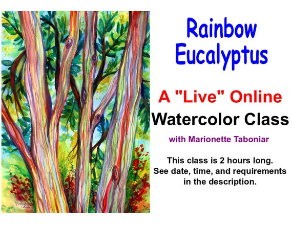 Rainbow Eucalyptus - A Live Online Watercolor Class with Marionette Taboniar - Tuesday, January 19 -  Two Hour Class - Zoom Art Class