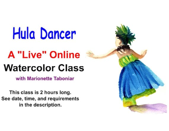 Hula Dancer - A Live Online Watercolor Class with Marionette Taboniar - Tuesday, September 1 -  Two Hour Class - Zoom Art Class