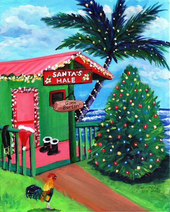 Hawaii Christmas Art, Mele Kalikimaka, Hawaiian Santa, Surfing Santa, Kauai Christmas Cottage, Santas Hale, Gone Surfing, Tropical Christmas