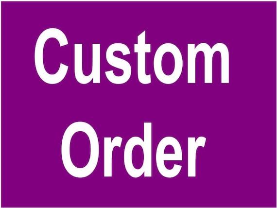 Custom Order for Marie