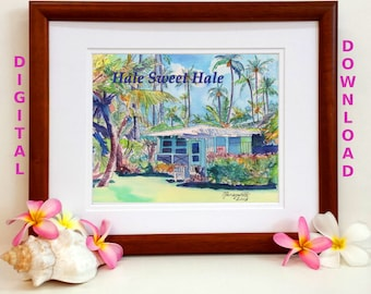 Hawaiian Quotes Digital Art Prints 8x10 and 5x7 printable wall art home decor Kauai Hawaii downloadable instant downloads Cottage Hale