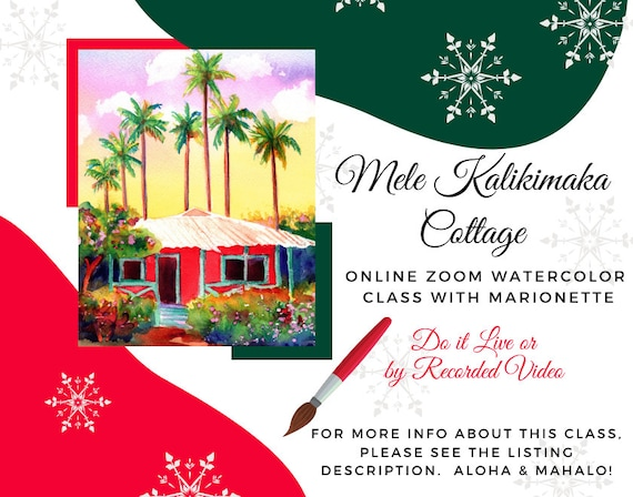 Mele Kalikimaka Cottage - A Live Online Watercolor Class with Marionette Taboniar - Tuesday, December 14-  Zoom Art Classes - Zoom Lesson