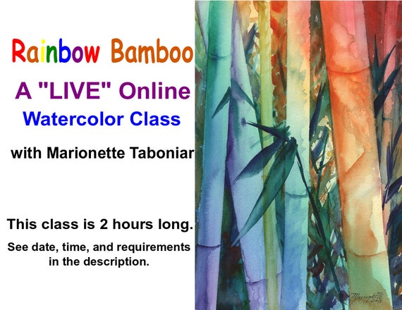 Rainbow Bamboo - A Live Online Watercolor Class with Marionette Taboniar - Saturday, May 22 -  Zoom Art Classes - Zoom Lesson