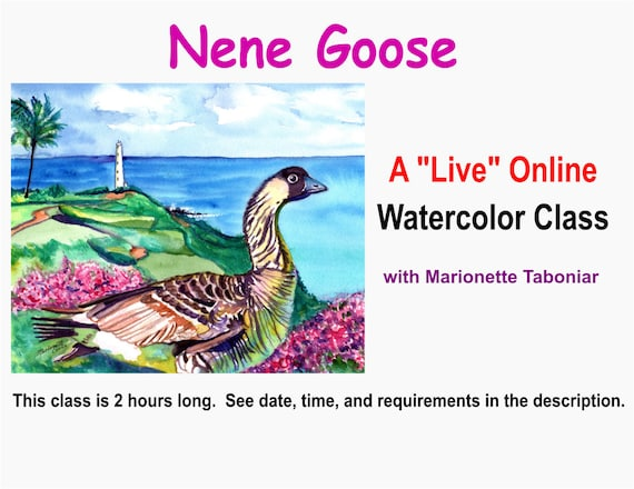 Nene Goose - A Live Online Watercolor Class with Marionette Taboniar - Friday, January 15 -  Two Hour Class - Zoom Art Class