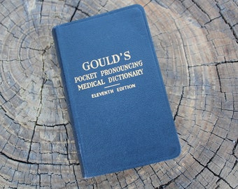Vintage Gould's Medical Dictionary