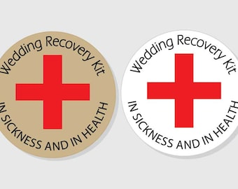 Wedding Recovery Kit In Sickness and In Health Wedding - Bridal Shower - 1.5 inch - 2 inch - 2.5 inch - 3 inch - Favor Gift Bag