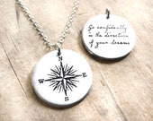 Compass and inspirational quote necklace, Go confidently in the direction of your dreams, graduation or retirement gift for women and men