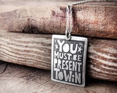 Motivational quote jewelry, You must be present to win necklace, Inspirational jewelry, graduation